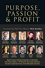 Purpose, Passion & Profit Kindle Edition