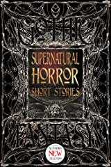 Supernatural Horror Short Stories (Gothic Fantasy) Kindle Edition