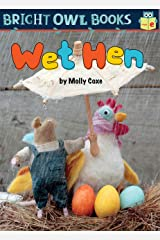 Wet Hen (Bright Owl Books) Kindle Edition