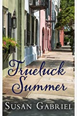 Trueluck Summer: Southern Historical Fiction Kindle Edition