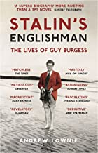 Stalin's Englishman: The Lives of Guy Burgess (English Edition)