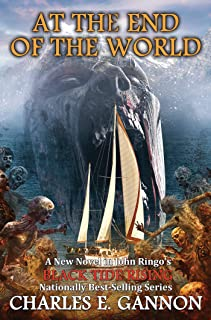 At the End of the World (Black Tide Rising Book 7)