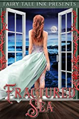 Fractured Sea (The Fairy Tale Five Book 3) Kindle Edition