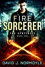 Fire Sorcerer (The Sentinels Book 1) (English Edition)