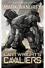 Cartwright's Cavaliers (The Revelations Cycle Book 1) Kindle Edition