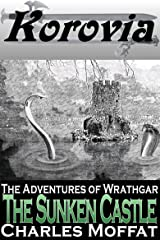 The Sunken Castle: A Wrathgar Short Story (The Adventures of Wrathgar) Kindle Edition