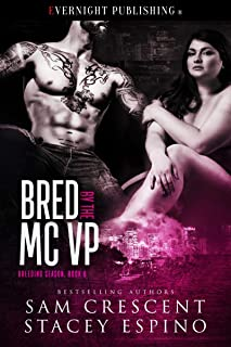 Bred by the MC VP (Breeding Season Book 6)