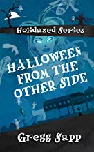 Halloween from the Other Side (Holidazed Book 1)