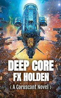 Deep Core: A Coruscant Novel (The Coruscant Series)