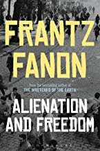 frantz fanon alienation and freedom