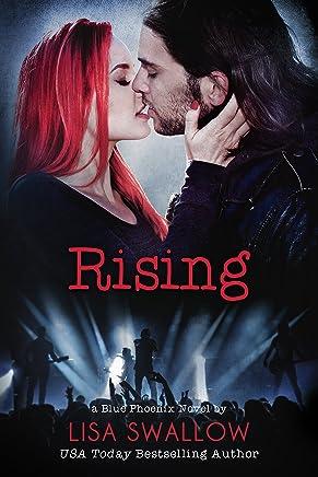 Rising: A British Rock Star Romance (Blue Phoenix Book 4)