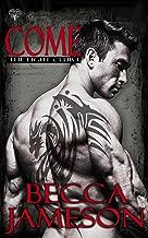 Come (Fight Club Book 1)