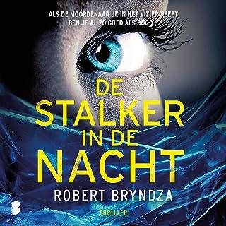De stalker in de nacht: Als de moordenaar je in het vizier heeft ben je al zo goed als dood...