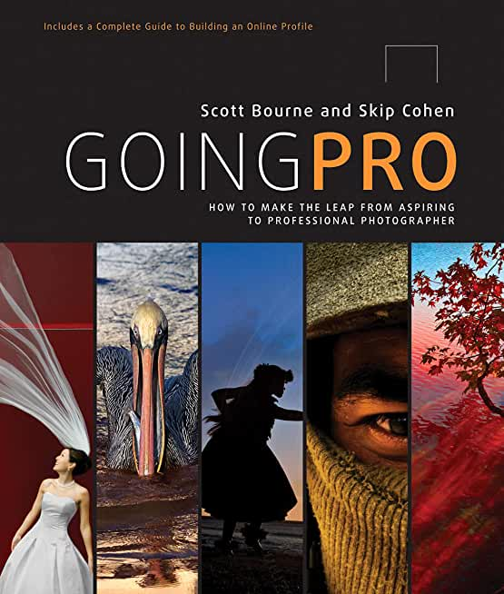 Going Pro: How to Make the Leap from Aspiring to Professional Photographer (English Edition)