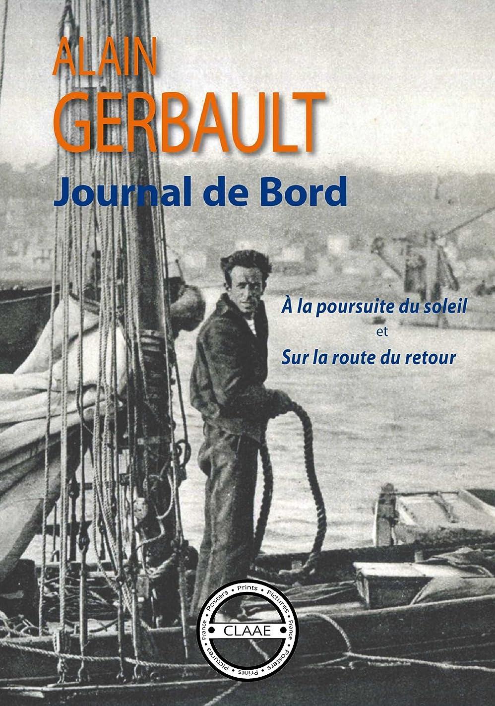 したい軌道岸Journal de bord: A la poursuite du soleil et Sur la route du retour (French Edition)