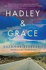 Hadley and Grace: A Novel Kindle Edition
