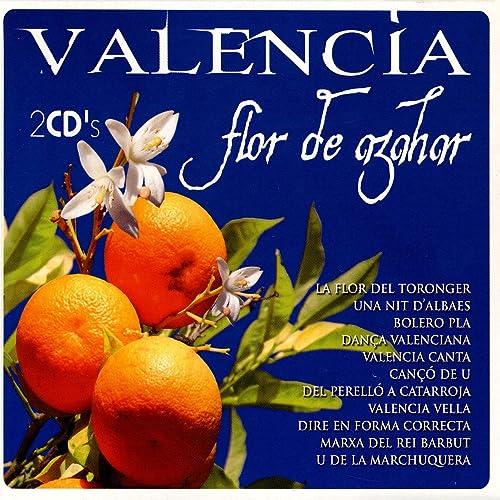 Valencia Canta de Valencia Flor De Azahar en Amazon Music ...