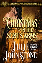 Christmas in the Scot's Arms: A Forbidden Love Scottish Historical Romance (Highlander Vows- Entangled Hearts Book 3) Kindle Edition