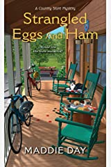 Strangled Eggs and Ham (A Country Store Mystery Book 6) Kindle Edition
