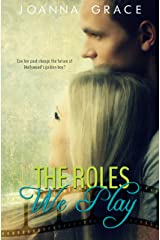 The Roles We Play Kindle Edition