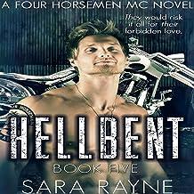 Hellbent: Four Horsemen MC, Book 5