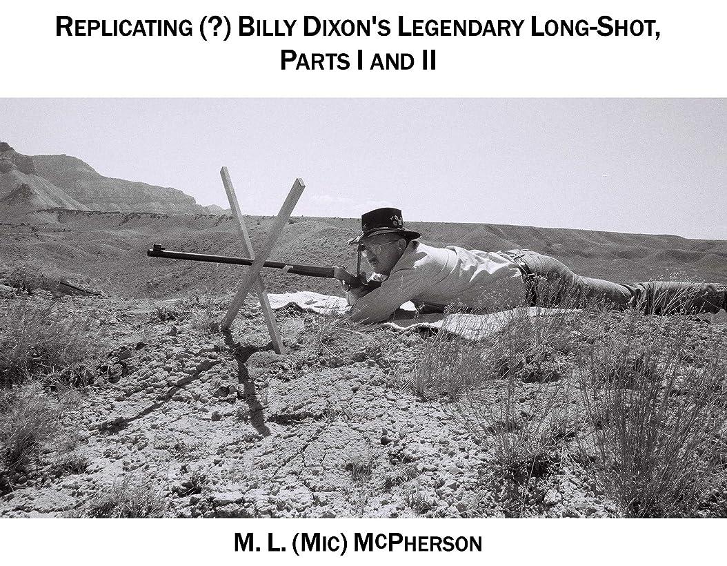東ティモール包帯食物Replicating (?) Billy Dixon's Legendary Long Shot: The Battle Of Adobe Walls Revisited (English Edition)