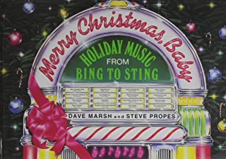 Merry Christmas, Baby: Holiday Music from Bing to Sting