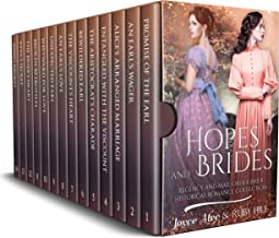 Hopes and Brides: Regency and Mail Order Bride Historical Romance Collection