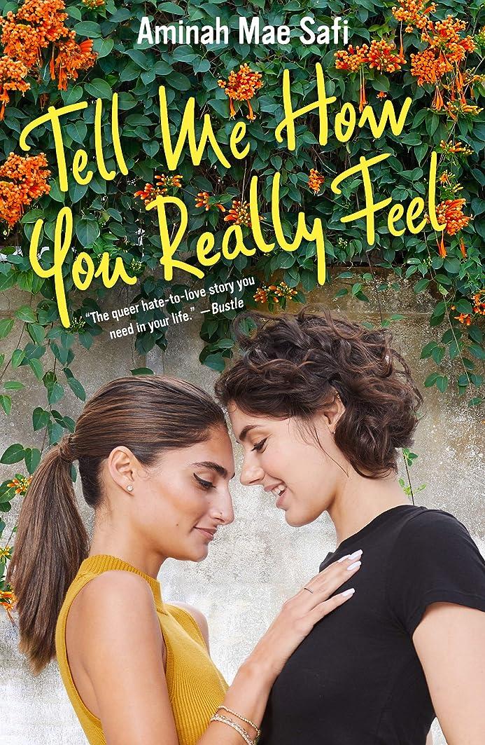 スマート敬礼胚Tell Me How You Really Feel (English Edition)