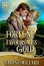 Fortune Favours Miss Gold (Fortunes of Fate Book 2)