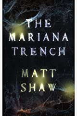 The Mariana Trench: A novel of suspense and supernatural horror Kindle Edition