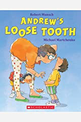 Andrew's Loose Tooth Kindle Edition