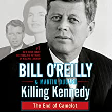 Killing Kennedy: The End of Camelot PDF