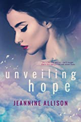 Unveiling Hope Kindle Edition