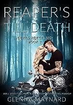 Reaper's Till Death (Devils Rejects MC Book 3)