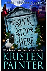The Suck Stops Here: A Paranormal Women's Fiction novel (First Fangs Club Book 4) Kindle Edition