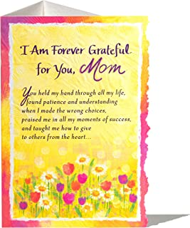 """Blue Mountain Arts Greeting Card """"I Am Forever Grateful For You, Mom"""" Is The Perfect sentimental Card For Mother'S Day, Birthday, Easter, Or """"Just Because"""""""