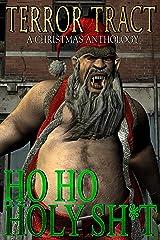 HO HO HOLY SH*T! Kindle Edition