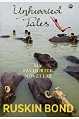 Unhurried Tales: My Favourite Novellas Kindle Edition