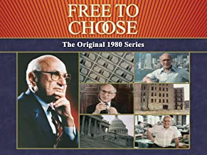 Free To Choose - The Original 1980 TV Series