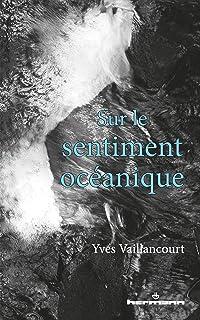 Sur le sentiment océanique (HR.PUL.HORS COL) (French Edition)