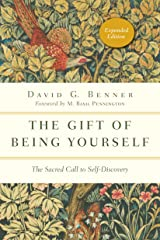 The Gift of Being Yourself: The Sacred Call to Self-Discovery (The Spiritual Journey) Kindle Edition