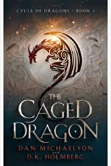 The Caged Dragon (Cycle of Dragons Book 1) Kindle Edition