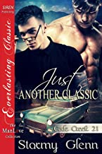 Just Another Classic [Cade Creek 21] (The Stormy Glenn ManLove Collection)