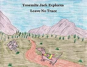 Yosemite Jack Explores Leave No Trace