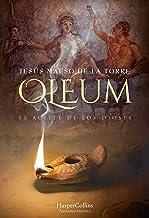 Oleum. El aceite de los dioses (Novela Histórica)