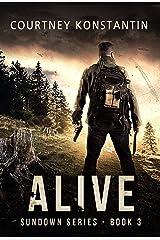Alive (Sundown Series Book 3) Kindle Edition
