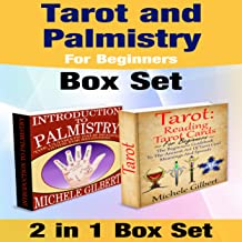Tarot and Palmistry for Beginners Box Set: Tarot: Reading Tarot Cards, and the Ultimate Palm Reading Guide For Beginners