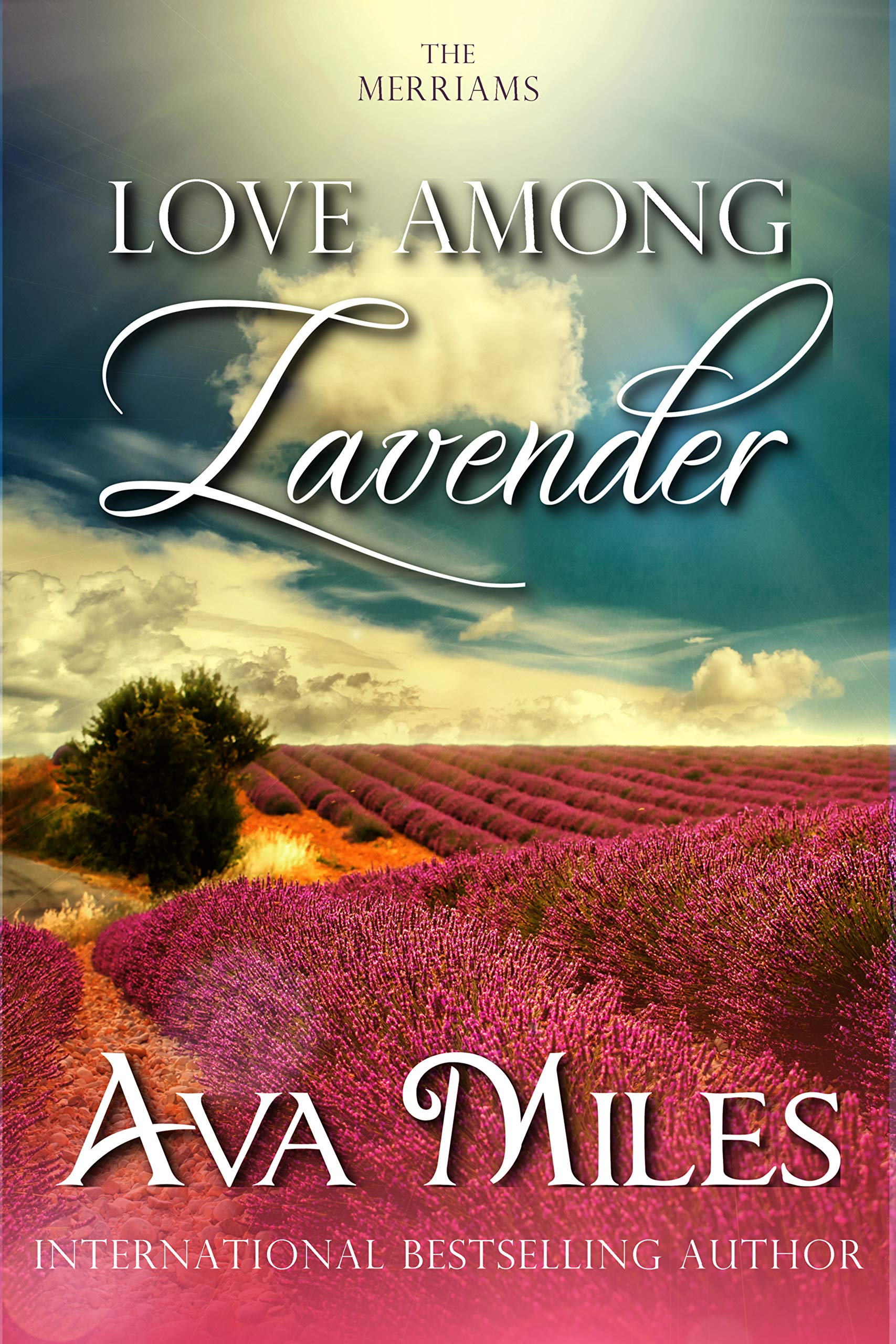 Love Among Lavender (The Merriams Book 2)