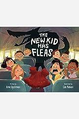 The New Kid Has Fleas Kindle Edition
